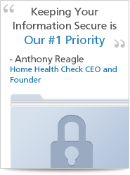 Home Health Check - Your Information is Secure